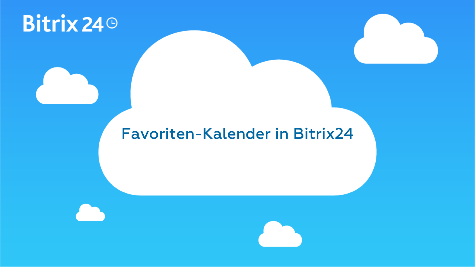Favoriten-Kalender in Bitrix24